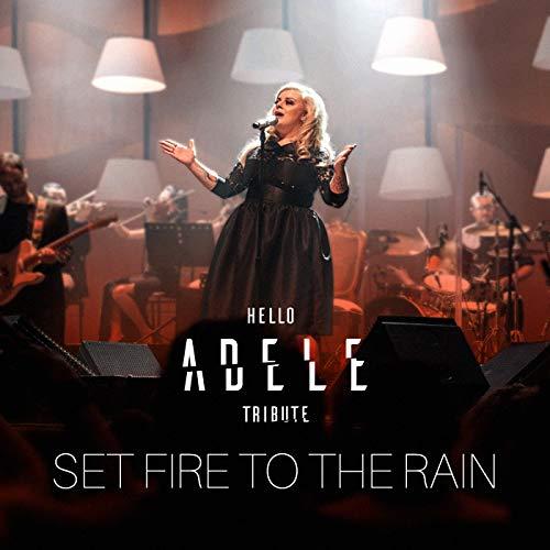 Set Fire to the Rain (Live)
