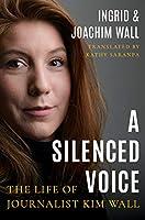 Kim Wall: A Voice Silenced