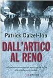 Dall'Artico al Reno. La straordinaria avventura di un agente speciale inglese nella seconda guerra mondiale