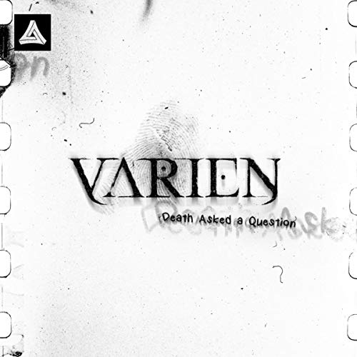 Varien returns with 'Death Asked A Question' ile ilgili görsel sonucu