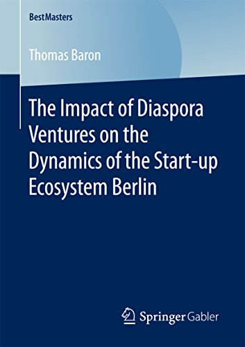 the-impact-of-diaspora-ventures-on-the-dynamics-of-the-start-up-ecosystem-berlin-bestmasters