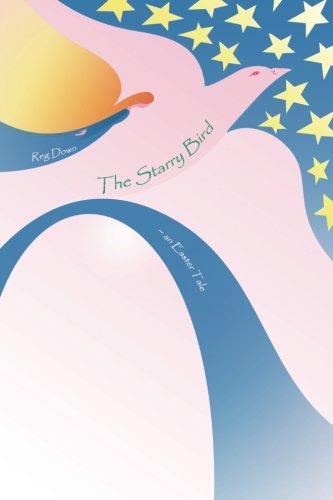 The Starry Bird: an Easter tale