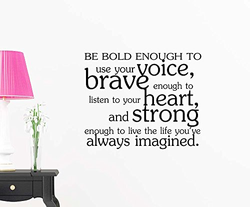 Be bold enough to use your voice brave enough to listen to your heart and strong office workout fitness vinyl art saying lettering motivational inspirational sign wall room decor