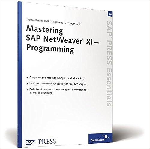 Mastering SAP NetWeaver XI?Programming: SAP PRESS Essentials 24, Banner, Marcus; Gürsoy, Halil-Cem; Klein, Heinzpeter