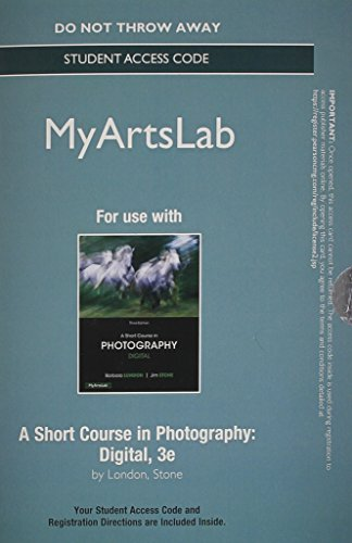 - NEW MyLab Arts without Pearson eText - Standalone Access Card - for A Short Course in Photography: Digital (3rd Edition)