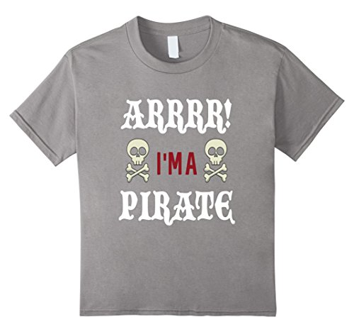[Kids FUNNY I'M A PIRATE T-SHIRT Halloween Costume 4 Slate] (Father Daughter Halloween Costumes)
