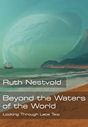 Beyond the Waters of the World (Looking Through Lace Book 2) (English Edition)
