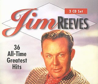 Jim Reeves 36 All-time Greatest Hits by Timeless Media Group