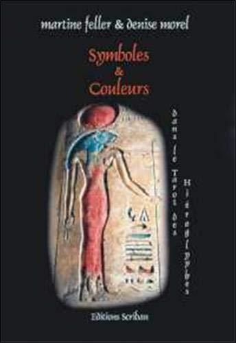 Symboles et couleurs dans le tarot hiéroglyphique Denise Morel