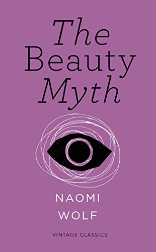 D0wnl0ad The Beauty Myth (Vintage Feminism Short Edition)<br />[D.O.C]