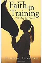 Faith in Training (Devotionals for Horse Lovers) (Volume 2) Paperback