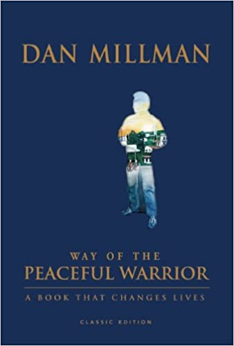 The way of the peaceful warrior book
