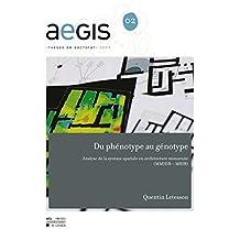 Du Phénotype au génotype: Analyse de la syntaxe spatiale en architecture minoenne (MMIIIB – MRIB) (AEGIS)