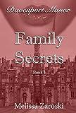 Family Secrets (Davenport Manor Book 1)