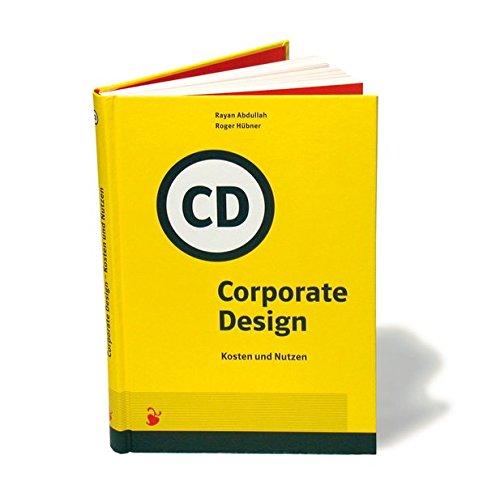 Corporate Design. Kosten und Nutzen