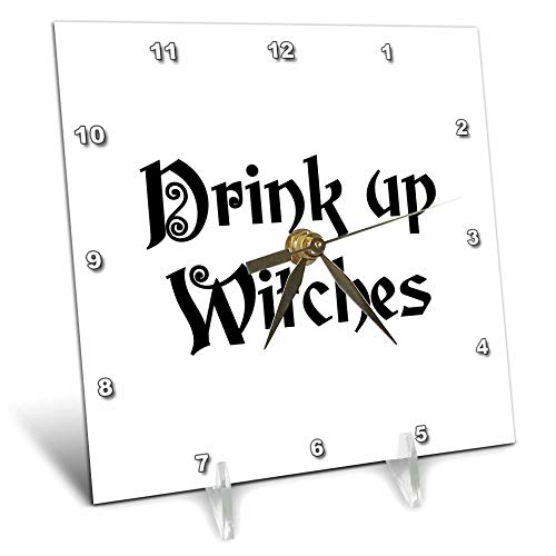 3dRose InspirationzStore - Occasions - Drink Up Witches - Witchs Brew Fun Halloween Witch Potion Black Text - 6x6 Desk Clock -
