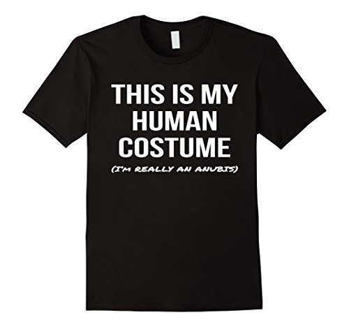 Make Anubis Costume (Mens This Is My Human Costume I'm Really an Anubis Shirt Cosplay 2XL Black)