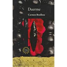Duerme (Vintage Espanol) (Spanish Edition) by Carmen Boullosa (September 01,1994)
