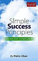 Simple Success Principles Vol 3
