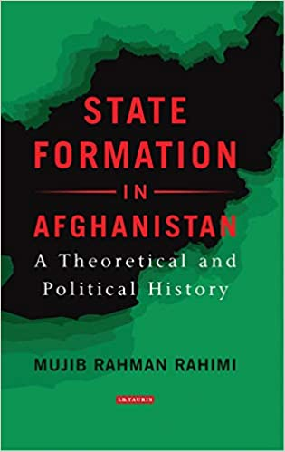 Amazon com: State Formation in Afghanistan: A Theoretical