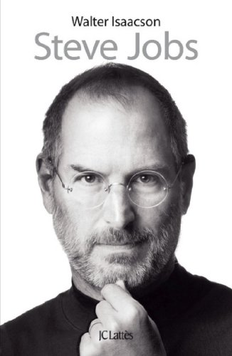 Walter Isaacson - Steve Jobs (Essais et documents) (French Edition)