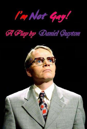 8ec75663ed I'm Not Gay! (A Dark Satire) - Kindle edition by Daniel Guyton ...
