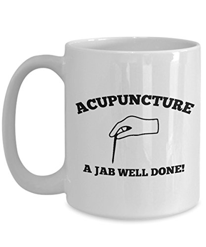 Acupuncture Coffee Mug, Best Funny Unique Chiropractic Tea Cup Perfect Gift Idea For Men Women - Acupuncture a jab well -