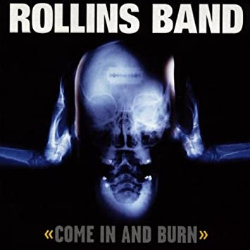 amazon come in burn rollins band ヘヴィーメタル 音楽