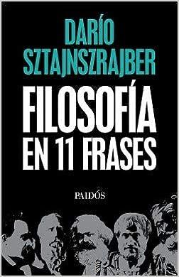 La Filosofia En Once Frases Sztajnszrajber 9789501296877