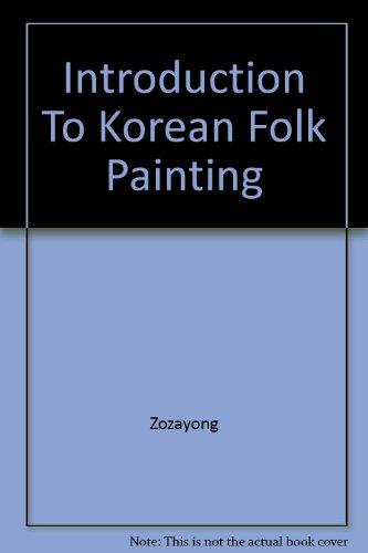 Korean Folk Painting - Introduction to Korean Folk Painting