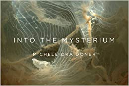 Into the Mysterium by Michele Oka Doner (2016-03-08)