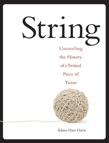 Download String: Unravel the Secrets of a Little Ball of Twine pdf