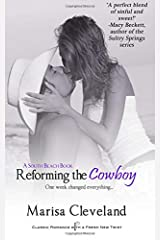 Reforming the Cowboy (A South Beach Book) (Volume 1) Paperback