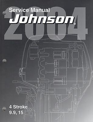 2004 JOHNSON OUTBOARD 9.9 and 15 HP 4 STROKE SERVICE MANUAL (351) ()