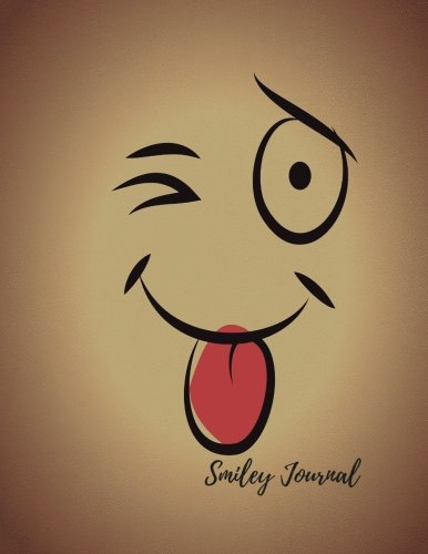 Read Online Smiley Journal: Large 8.5 by 11 Blank, Empty, Unlined, Unruled Paper Notebook To Write In For Men, Women, Girls, Boys, Kids & Adults. Writing Book Pad With 150  Pages (Blank Journals) (Volume 38) ebook