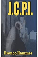 JCPI: Vengeance is Mine (SoCal Noir Detective Stories) Paperback