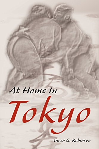 At Home in Tokyo by Gwen G Robinson