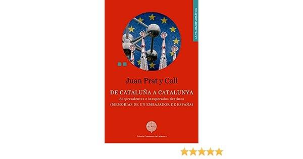 De Cataluña a Catalunya: Sorprendentes e inesperados destinos ...