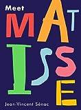 Meet Matisse, Jean-Vincent Sénac, 1849762996