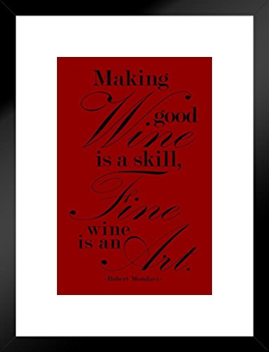 Robert Mondavi Making Good Wine Is A Skill Red Matted Framed Poster by ProFrames 20x26 inch - Edge Napa Valley Cabernet