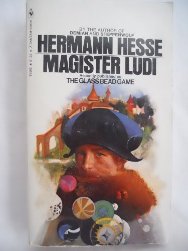 - Hermann Hesse's Magister Ludi (Previously published as the Glass Bead Game)