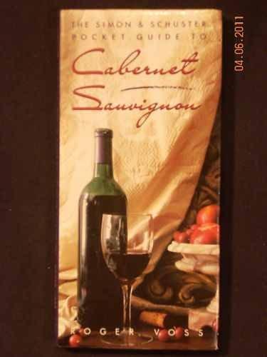 Simon and Schuster Pocket Guide to Cabernet Sauvignon Wines