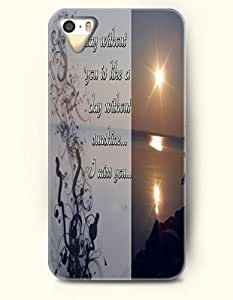 iPhone 4 4S Case OOFIT Phone Hard Case **NEW** Case with Design A Day Without You Is Like A Day Without Sunshine... I Miss You- Sunset Or Sunrise - Case for Apple iPhone 4/4s