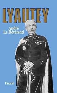 Lyautey par André Le Révérend