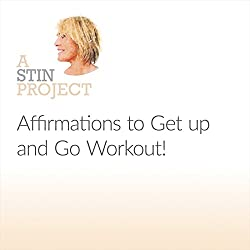 Affirmations to Get Up and Go Workout!