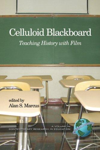Celluloid Blackboard: Teaching History with Film PDF