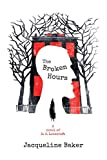 Image of The Broken Hours: A Novel of H. P. Lovecraft