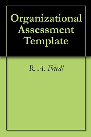 AmazonCom Organizational Assessment Template Ebook R A Friedl