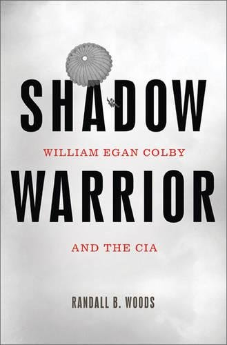 Read Online Shadow Warrior: William Egan Colby and the CIA ebook