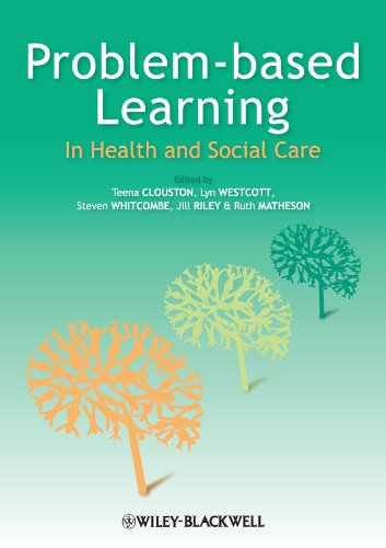 Problem Based Learning in Health and Social Care (Social Media And Health Care An Overview)